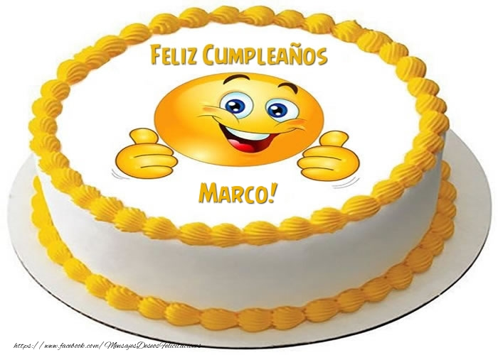 Tarta Feliz Compeaños Marco! - Felicitaciones de cumpleaños para ...