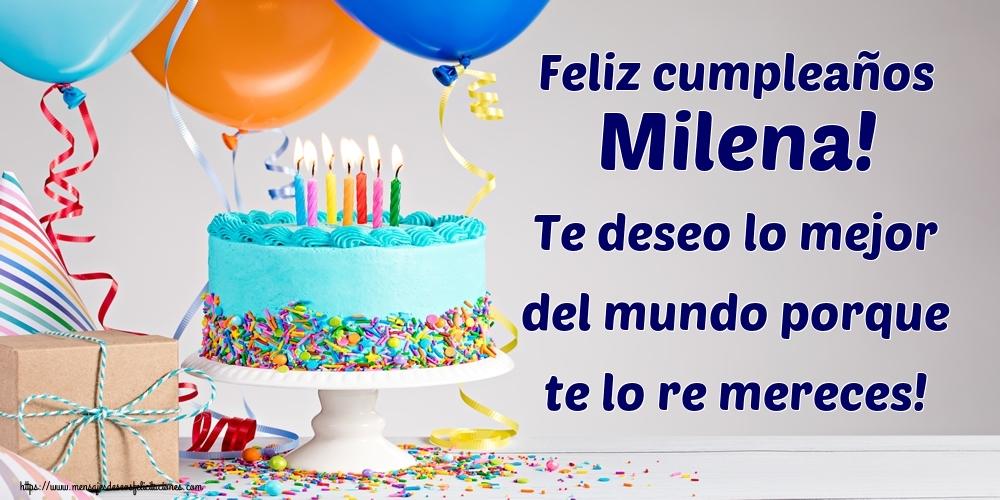 Feliz cumpleaos Milena Te deseo lo mejor del mundo porque te lo re  mereces - Felicitaciones de cumpleaos para Milena -  mensajesdeseosfelicitacionescom