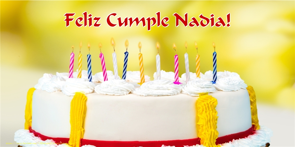 Felicitaciones de cumpleaños - Feliz Cumple Nadia!