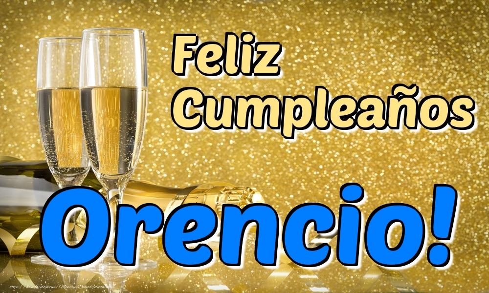 Felicitaciones de cumpleaños - Feliz Cumpleaños Orencio!