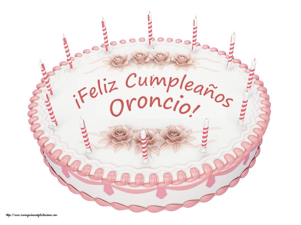 Felicitaciones de cumpleaños - ¡Feliz Cumpleaños Oroncio! - Tartas