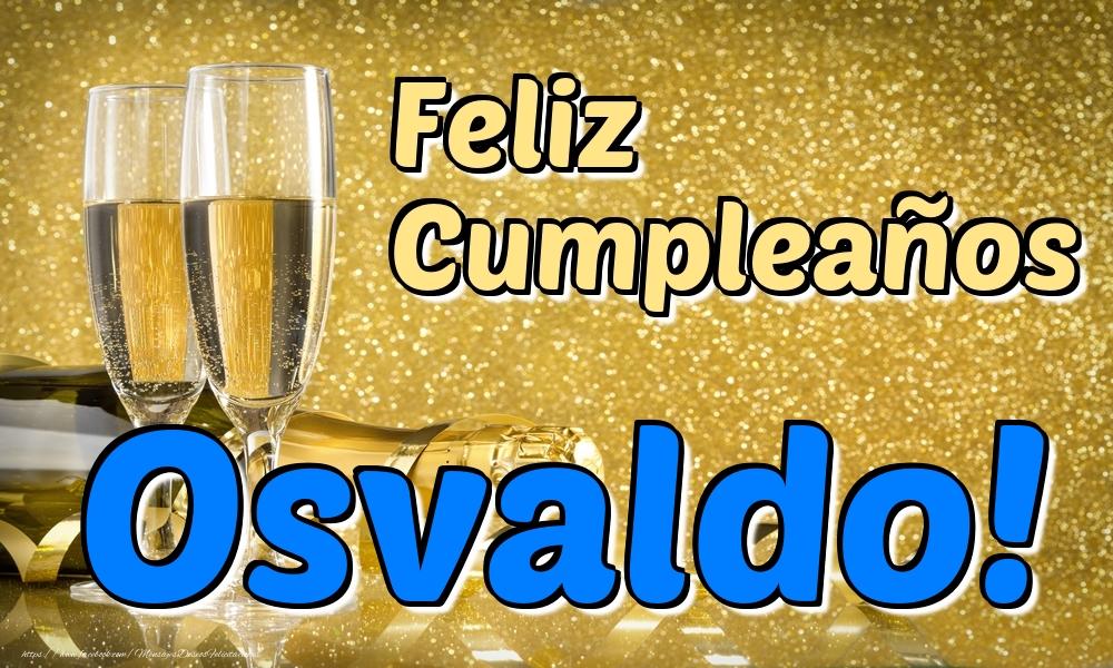 Felicitaciones de cumpleaños - Feliz Cumpleaños Osvaldo!