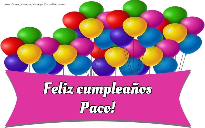 Felicitaciones de cumpleaños - Feliz cumpleaños Paco!