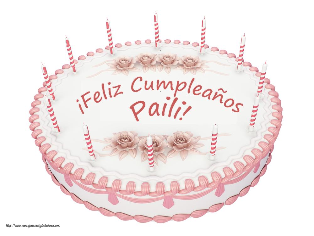 Felicitaciones de cumpleaños - ¡Feliz Cumpleaños Paili! - Tartas