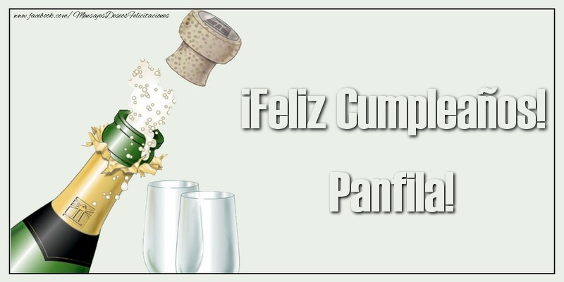 Felicitaciones de cumpleaños - ¡Feliz Cumpleaños! Panfila!