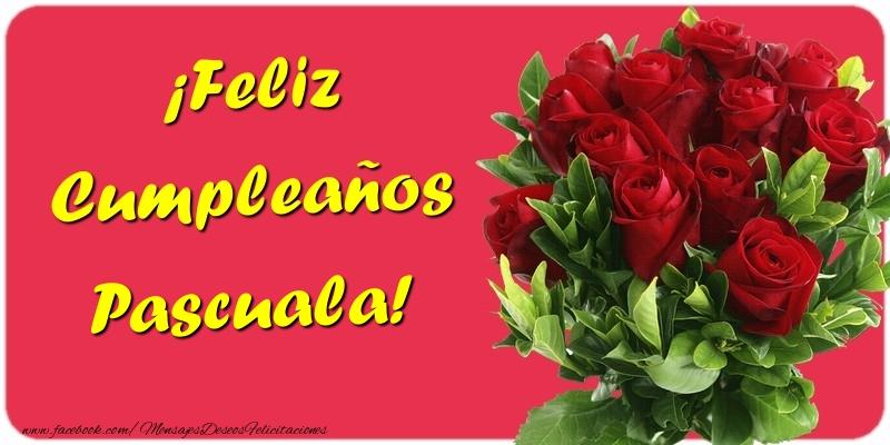 Felicitaciones de cumpleaños - ¡Feliz Cumpleaños Pascuala