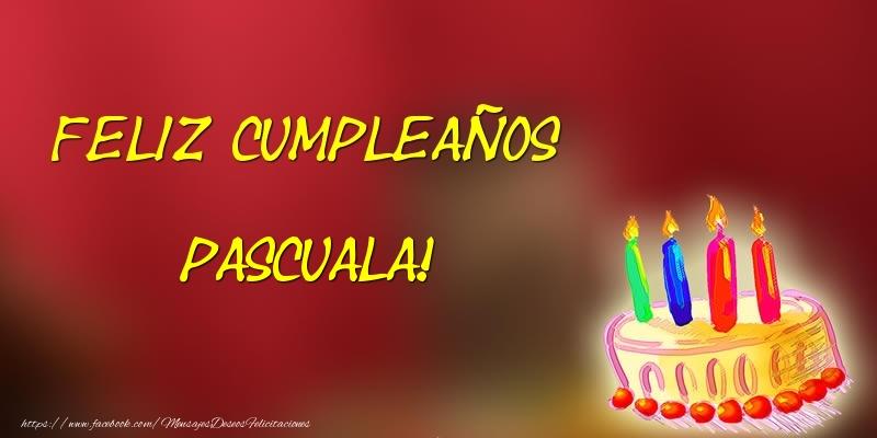 Felicitaciones de cumpleaños - Feliz cumpleaños Pascuala!