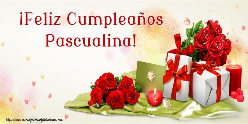Felicitaciones de cumpleaños - ¡Feliz Cumpleaños Pascualina!