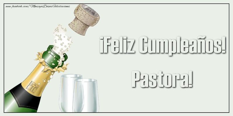 Felicitaciones de cumpleaños - ¡Feliz Cumpleaños! Pastora!