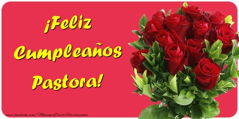 Felicitaciones de cumpleaños - ¡Feliz Cumpleaños Pastora