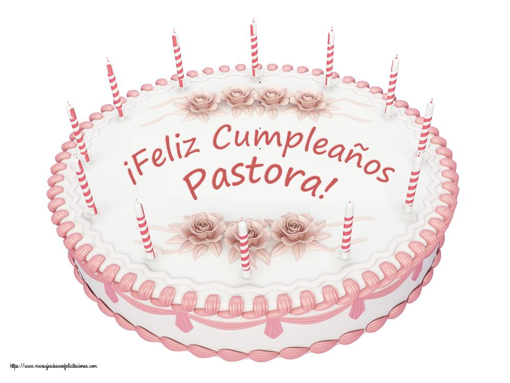 Felicitaciones de cumpleaños - ¡Feliz Cumpleaños Pastora! - Tartas