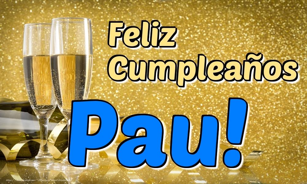 Felicitaciones de cumpleaños - Feliz Cumpleaños Pau!