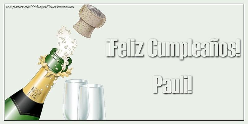 Felicitaciones de cumpleaños - ¡Feliz Cumpleaños! Pauli!