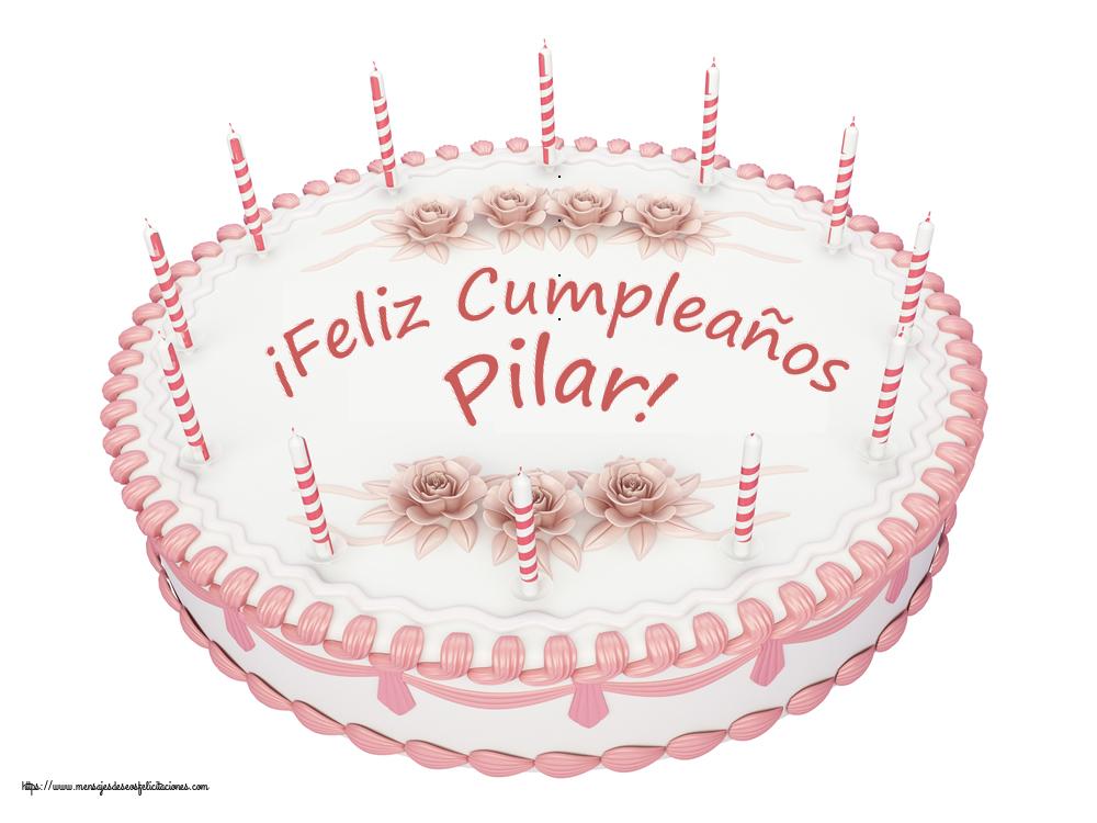Felicitaciones de cumpleaños - ¡Feliz Cumpleaños Pilar! - Tartas