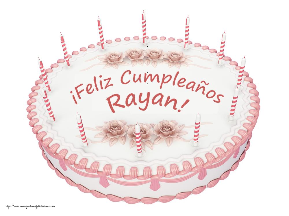 Felicitaciones de cumpleaños - ¡Feliz Cumpleaños Rayan! - Tartas
