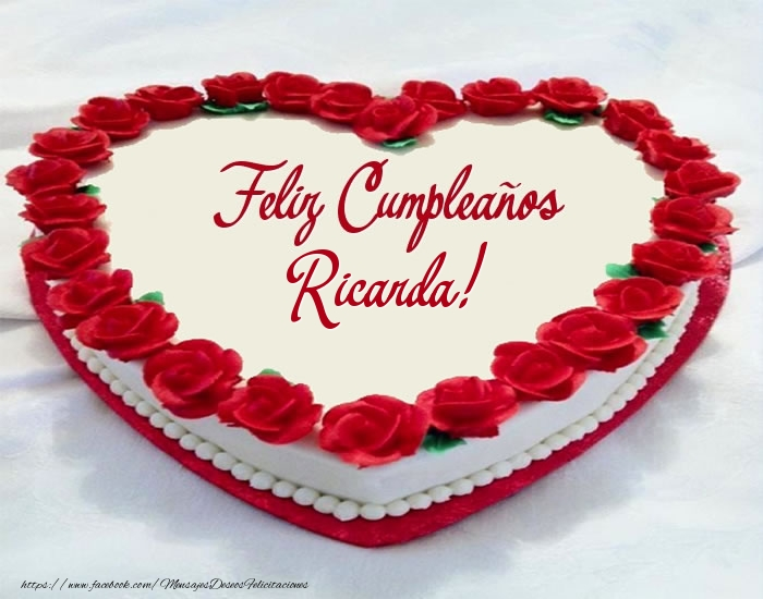 Felicitaciones de cumpleaños - Tarta Feliz Cumpleaños Ricarda!
