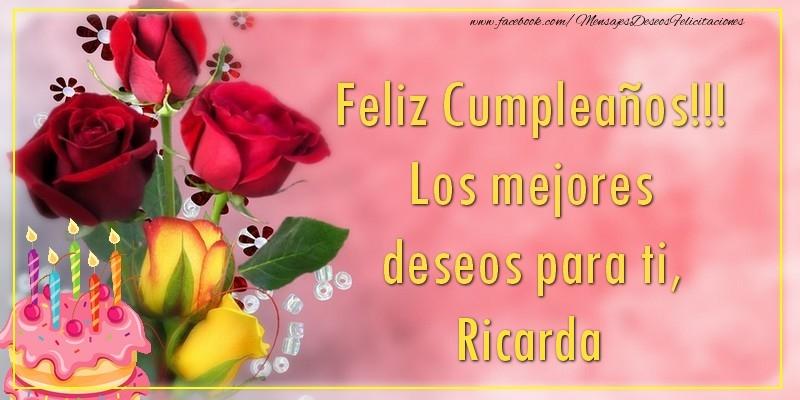 Felicitaciones de cumpleaños - Feliz Cumpleaños!!! Los mejores deseos para ti, Ricarda