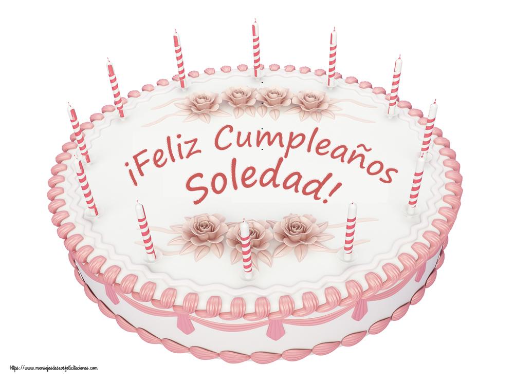 Felicitaciones de cumpleaños - ¡Feliz Cumpleaños Soledad! - Tartas