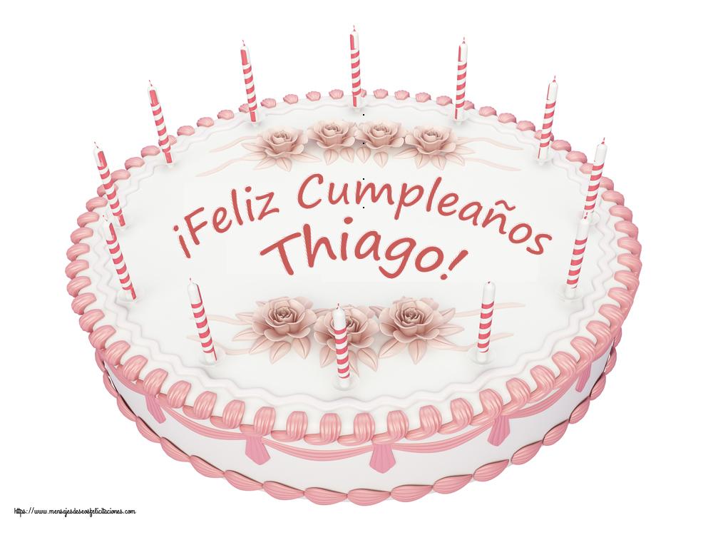 Felicitaciones de cumpleaños - ¡Feliz Cumpleaños Thiago! - Tartas