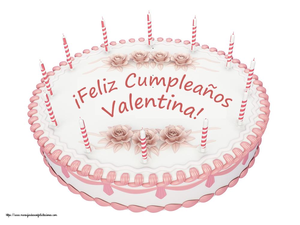 Felicitaciones de cumpleaños - ¡Feliz Cumpleaños Valentina! - Tartas