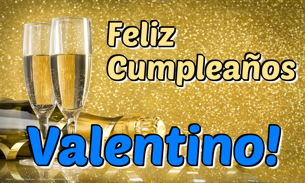 Felicitaciones de cumpleaños - Feliz Cumpleaños Valentino!