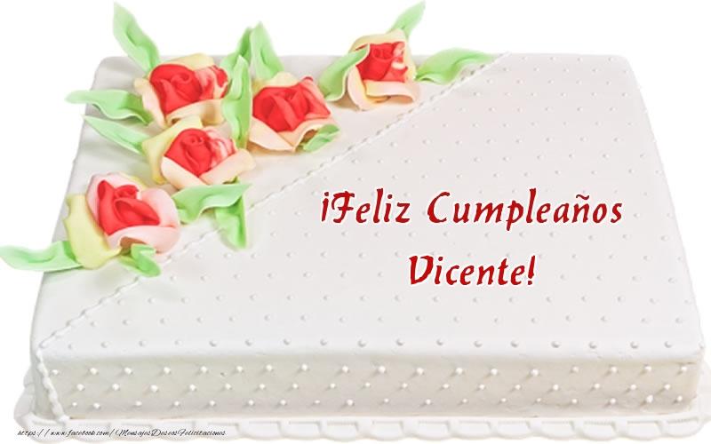 Felicitaciones de cumpleaños - ¡Feliz Cumpleaños Vicente! - Tarta