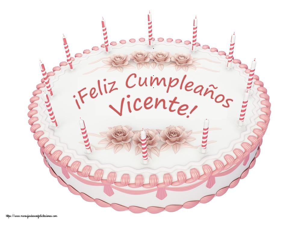 Felicitaciones de cumpleaños - ¡Feliz Cumpleaños Vicente! - Tartas