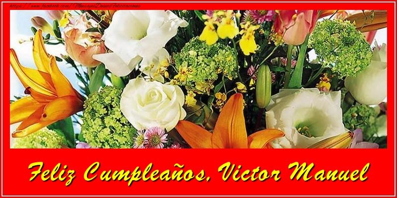 Felicitaciones de cumpleaños - Feliz cumpleaños, Victor Manuel!