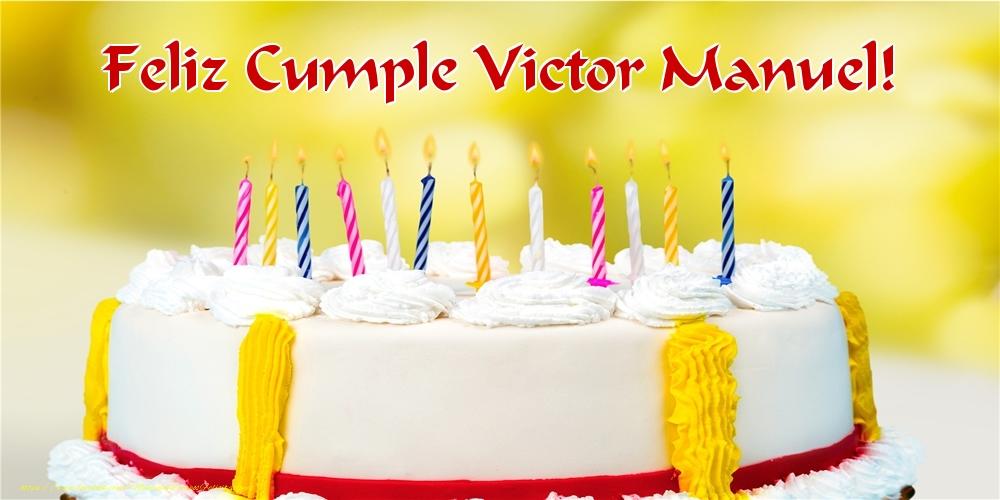 Felicitaciones de cumpleaños - Feliz Cumple Victor Manuel!
