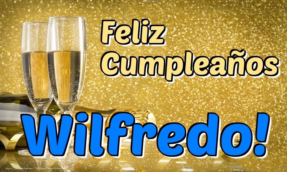 Felicitaciones de cumpleaños - Feliz Cumpleaños Wilfredo!