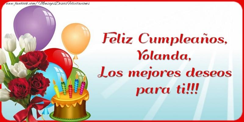 Felicitaciones de cumpleaños - Feliz Cumpleaños, Yolanda. Los mejores deseos para ti!!!