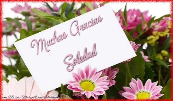 Felicitaciones de gracias - Muchas Gracias Soledad