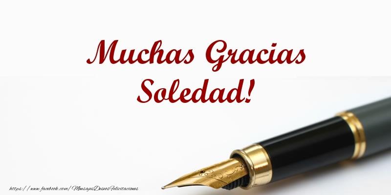 Felicitaciones de gracias - Muchas Gracias Soledad!