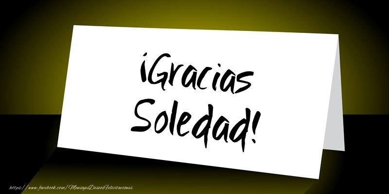 Felicitaciones de gracias - ¡Gracias Soledad!