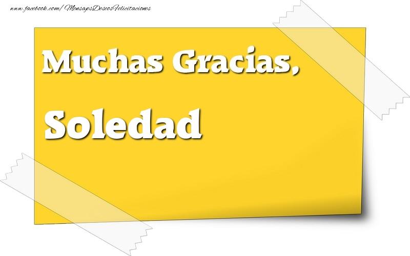 Felicitaciones de gracias - Muchas Gracias, Soledad