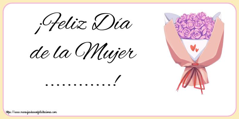 Felicitaciones Personalizadas para el día de la mujer - ¡Feliz Día de la Mujer ...!