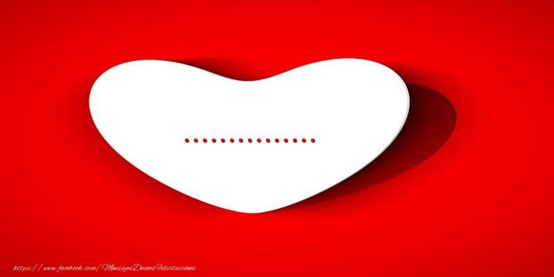 Felicitaciones Personalizadas de amor - Corazon con nombre ...