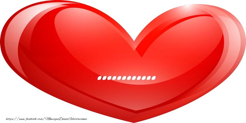 Felicitaciones Personalizadas de amor - Nombre ... en corazon!