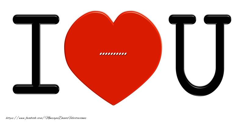 Felicitaciones Personalizadas de amor - ... I love you!