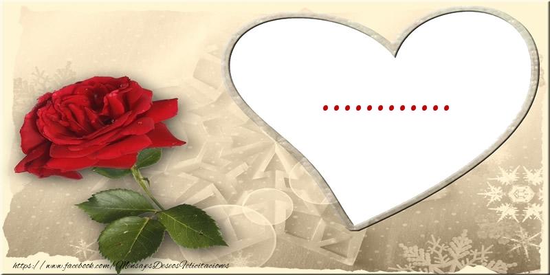 Felicitaciones Personalizadas de amor - Love ...