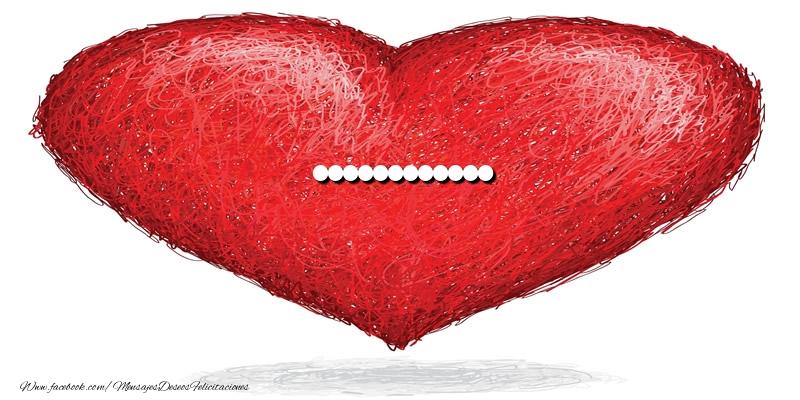 Felicitaciones Personalizadas de amor - ... en el corazón