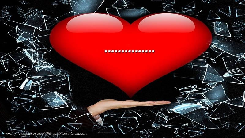 Felicitaciones Personalizadas de amor - Tarjeta ... en corazon!