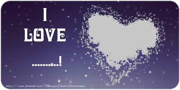 Felicitaciones Personalizadas de amor - I Love ...