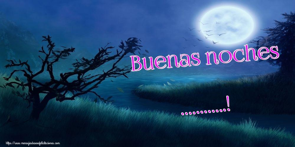 Felicitaciones Personalizadas de buenas noches - Buenas noches ...!