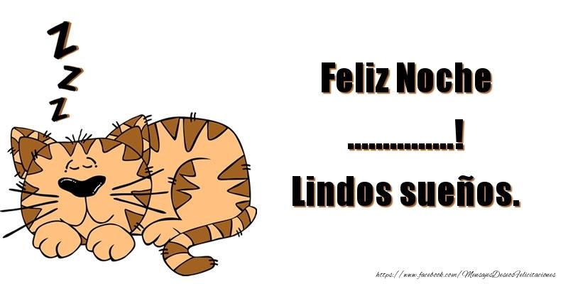 Felicitaciones Personalizadas de buenas noches - Feliz Noche ...! Lindos sueños.