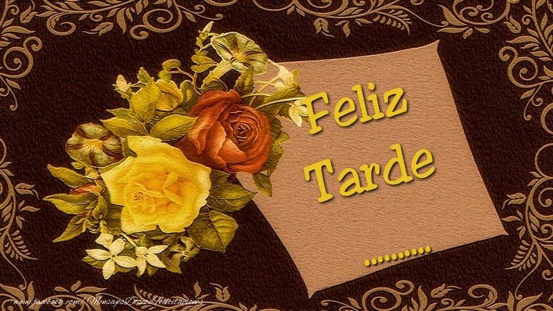 Felicitaciones Personalizadas de buenas tardes - Feliz tardes, ...
