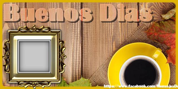 Felicitaciones Personalizadas de buenos días - Buenos Dias