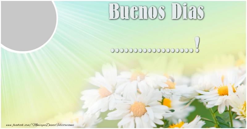 Felicitaciones Personalizadas de buenos días - Buenos Dias ...