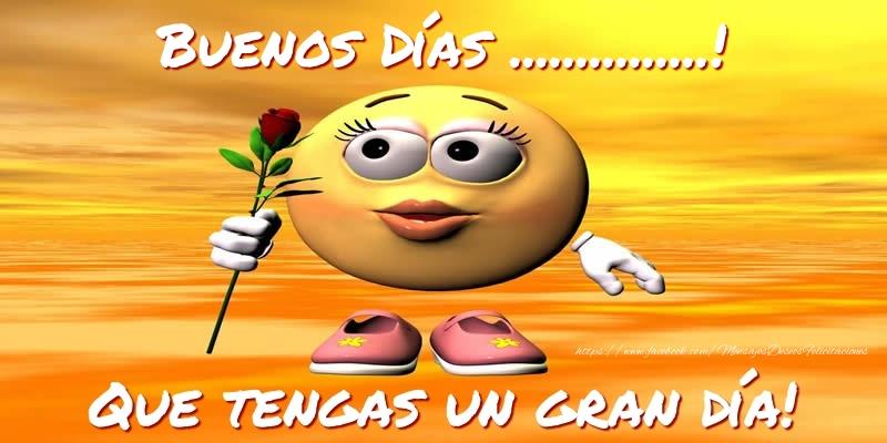 Felicitaciones Personalizadas de buenos días - Buenos Días ...! Que tengas un gran día!