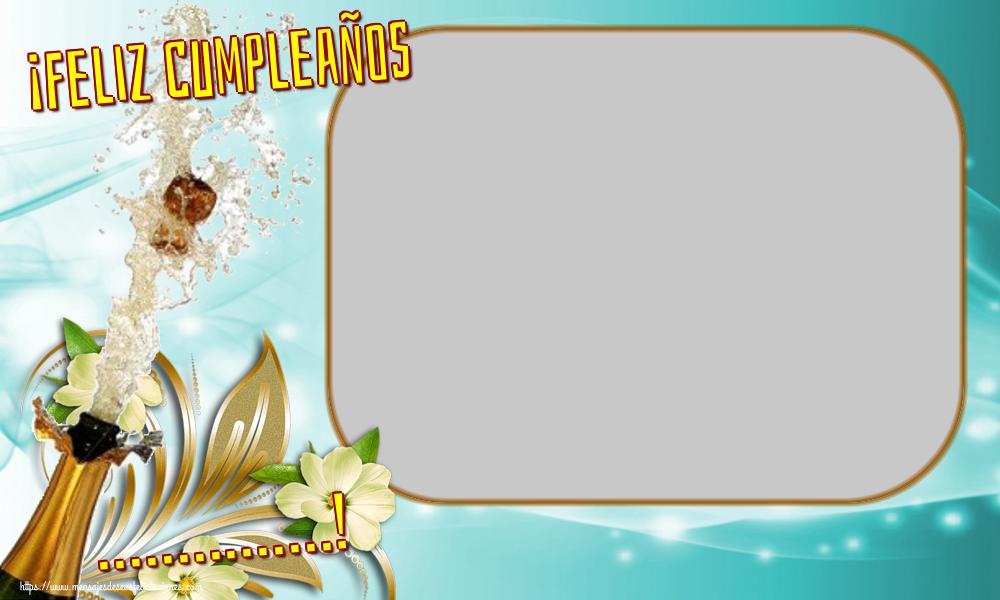 Felicitaciones Personalizadas de cumpleaños - ¡Feliz Cumpleaños ...! - Marco de foto de Cumpleaños